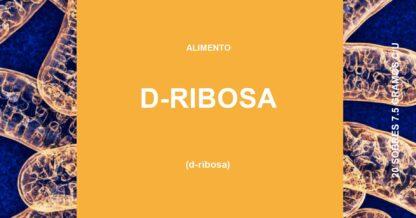 d-ribosa