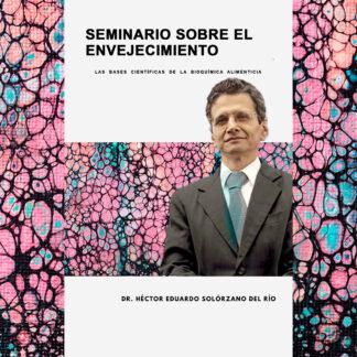 seminario-envejecimiento-portada-doctor-solorzano-redes